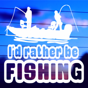 0067                    I'd Rather Be Fishing