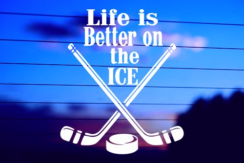 LIFE IS BETTER ON THE ICE – HOCKEY CAR DECAL STICKER