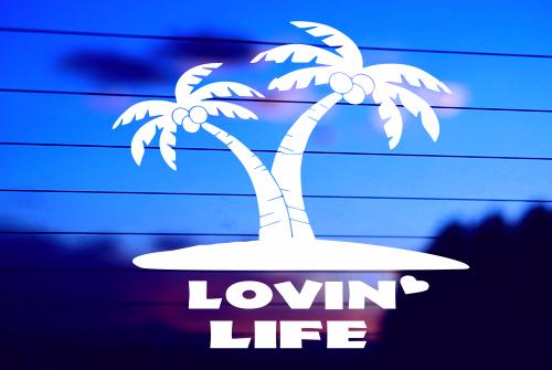 LOVIN' LIFE CAR DECAL STICKER