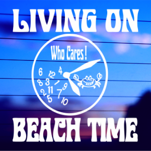 A-0054            Living on Beach Time
