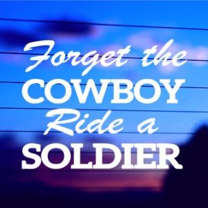 0207 Forget the Cowboy, Ride A Soldier (500 x 335)