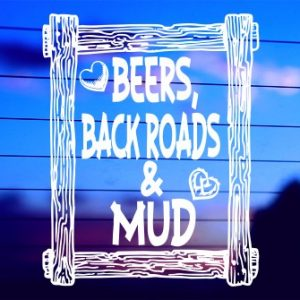 0601 Beers, Back Roads & Mud (500 x 335)