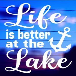 0684 Life Is Better At The Lake (500 x 335)
