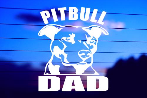PITBULL DAD Die Cut Vinyl Car Decal Sticker for Laptop Car Window Tablet Skateboard