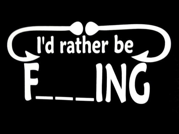 I'd Rather Be Fishing Die Cut Vinyl Decal/ Bumper Sticker For Windows, Cars, Trucks, Laptops, Etc. (Copy)